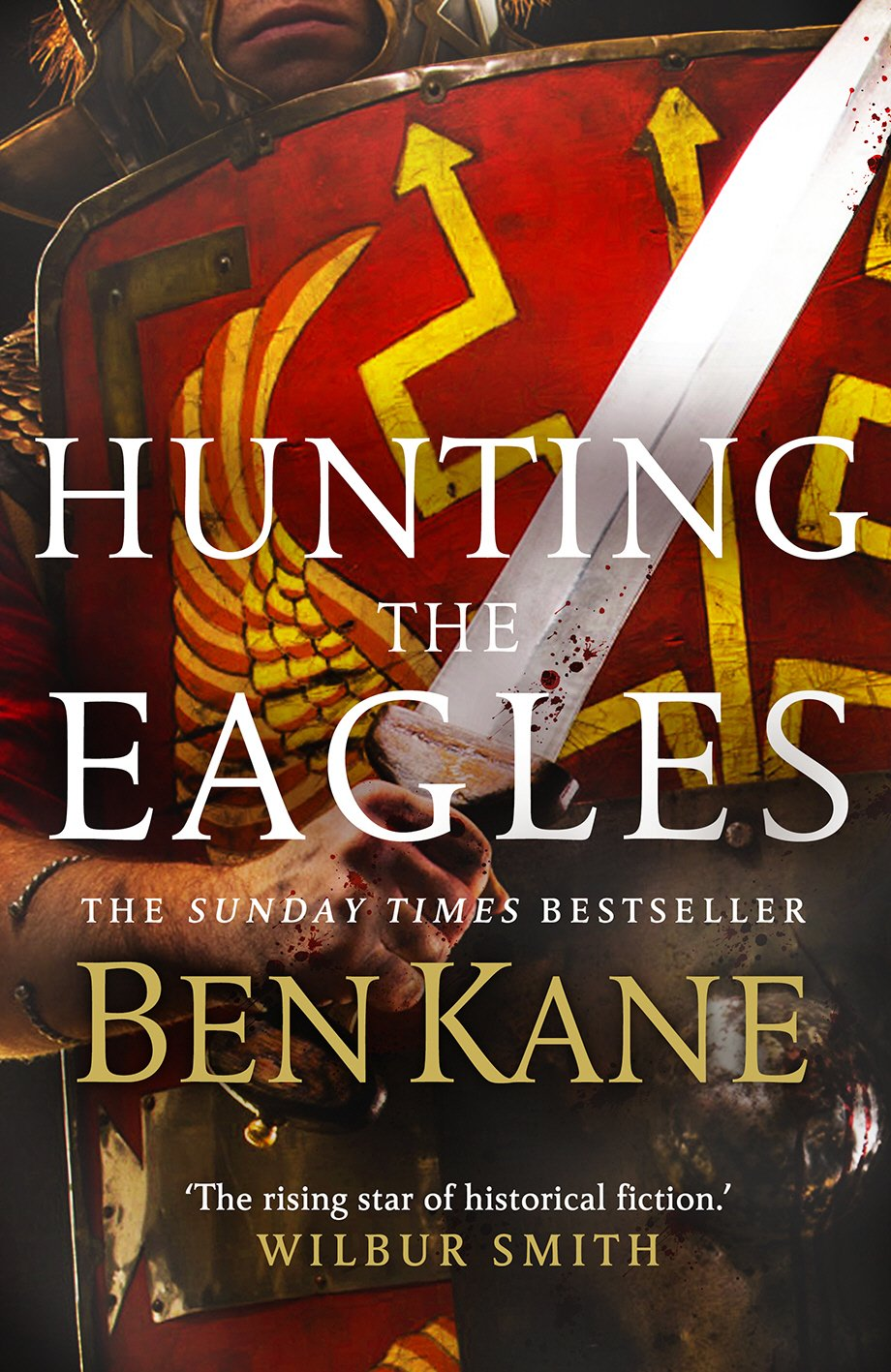 Hunting the Eagles (Eagles of Rome, Band 2)