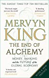 The End of Alchemy: Money, Banking and the Future of the Global Economy