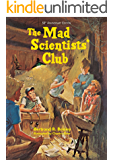 The Mad Scientists' Club (Mad Scientist Club Book 1)