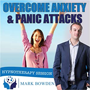 Overcome Anxiety and Panic Attacks Self Hypnosis MP3 / APP and CD (3 IN 1 PURCHASE - Sound Therapy). Hypnotherapy Session for Anxiety Relief