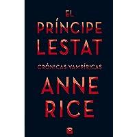 El Príncipe Lestat (Crónicas Vampíricas 11) (La Trama)