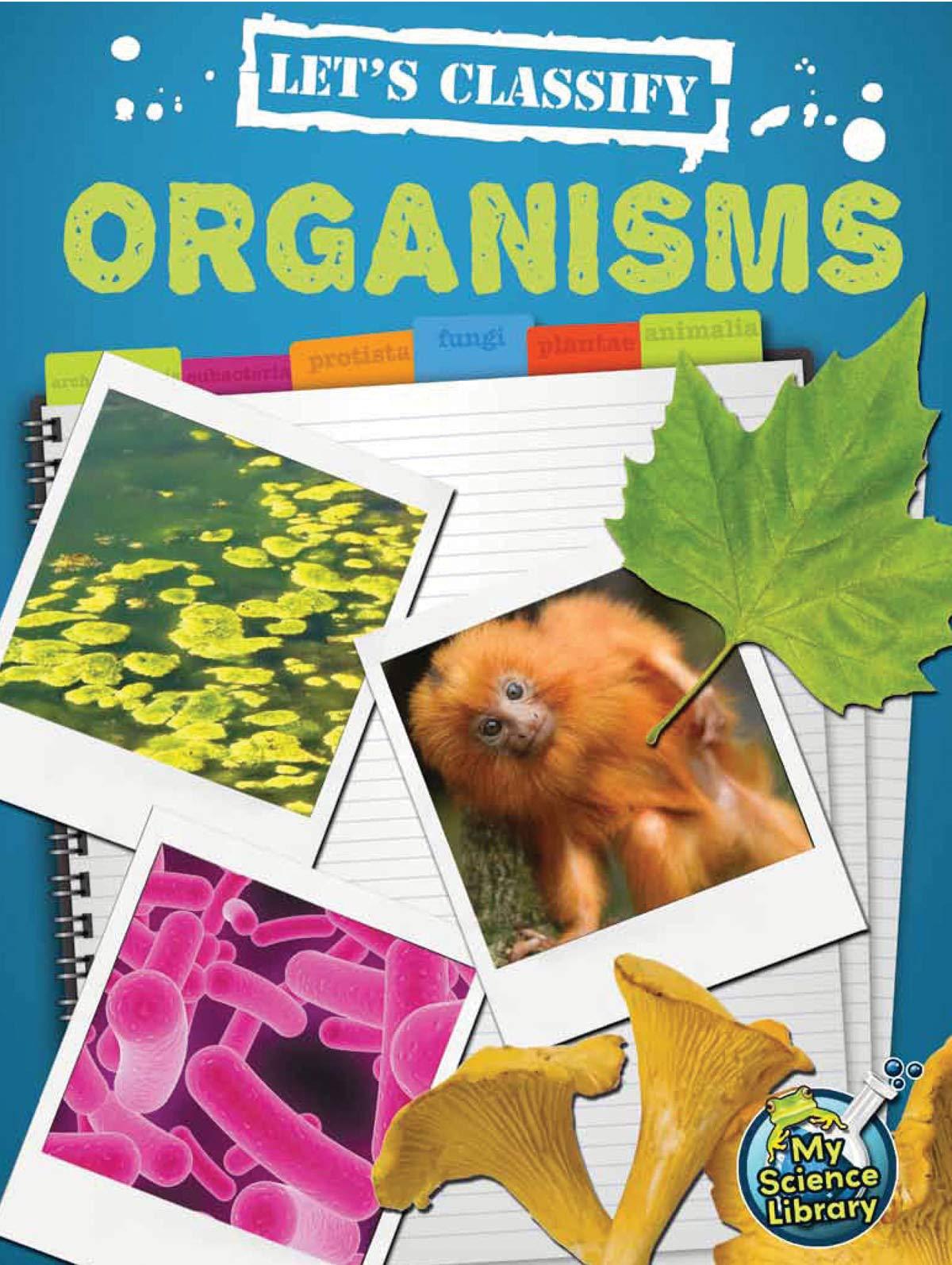 Let's Classify Organisms (My Science Library) pdf epub