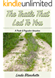 The Trails that Led to You: A Pride and Prejudice Variation