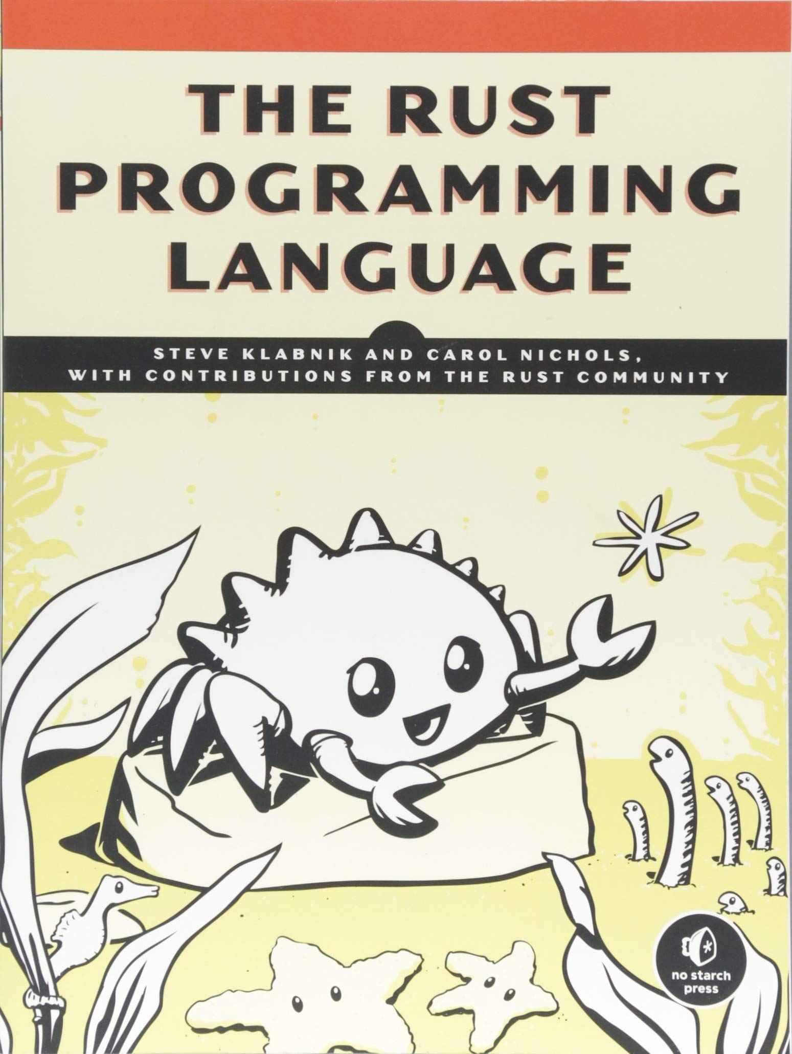 The Rust Programming Language by No Starch Press