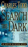 Search the Dark: An Inspector Ian Rutledge Mystery (Ian Rutledge Mysteries)