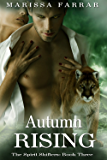 Autumn Rising (The Spirit Shifters Book 3)