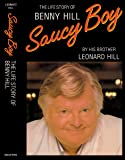 Saucy Boy: The Revealing Life Story of Benny Hill