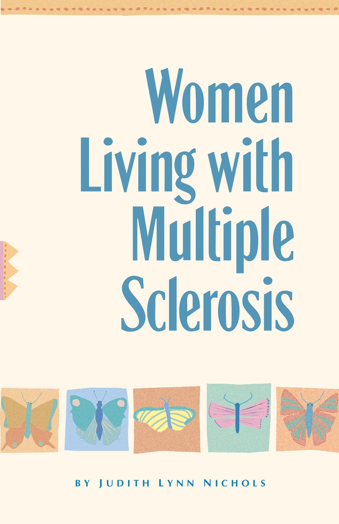 Women Living With Multiple Sclerosis: Conversations on Living ...