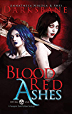 Blood Red Ashes: A vampire urban fantasy (Dying Ashes Book 2)