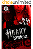 Heart Broken (Satan's Devils MC #5)