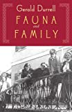 Fauna & Family: More Adventures of the Durrell Family of Corfu (Nonpareil Books)