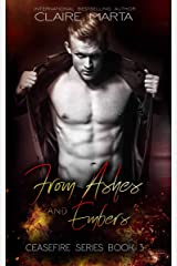 From Ashes and Embers (Ceasefire Series Book 3) Kindle Edition