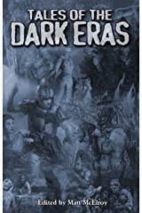 Tales of the Dark Eras (Chronicles of Darkness) Kindle Edition