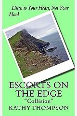"Escorts on the Edge: ""Collision"" Kindle Edition"
