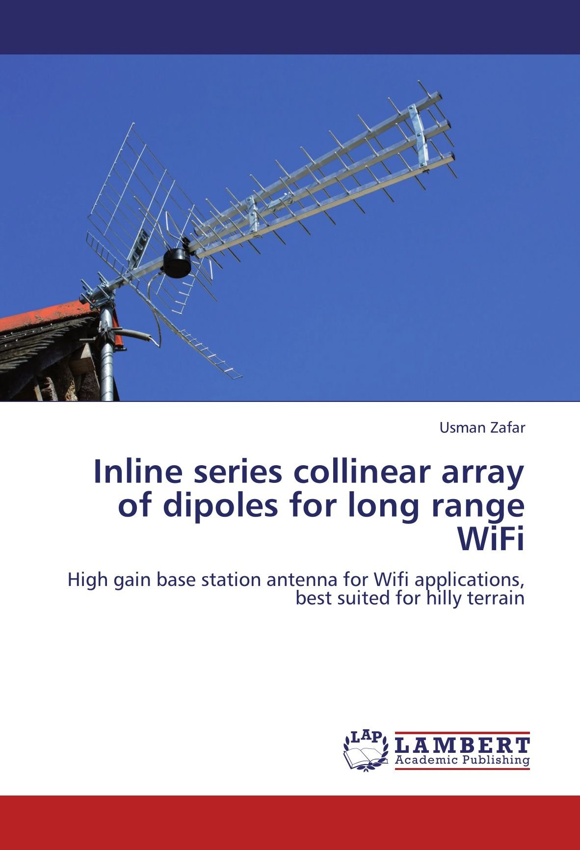 Inline series collinear array of dipoles for long range WiFi ...