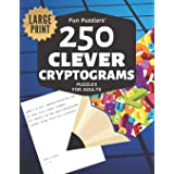 Fun Puzzlers 250 Clever Cryptograms Puzzles for Adults: Large Print (Fun Puzzlers Cryptograms Books for Adults)
