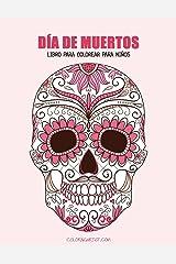 Día de Muertos libro para colorear para niños 1 (Volume 1) (Spanish Edition)