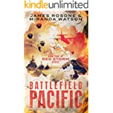 Battlefield Pacific: Book Four of the Red Storm Series
