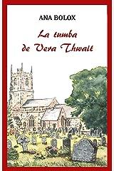 La tumba de Vera Thwait: Crispin Horsfall (Spanish Edition) Kindle Edition