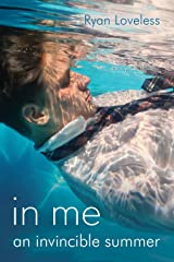 In Me an Invincible Summer Kindle Edition