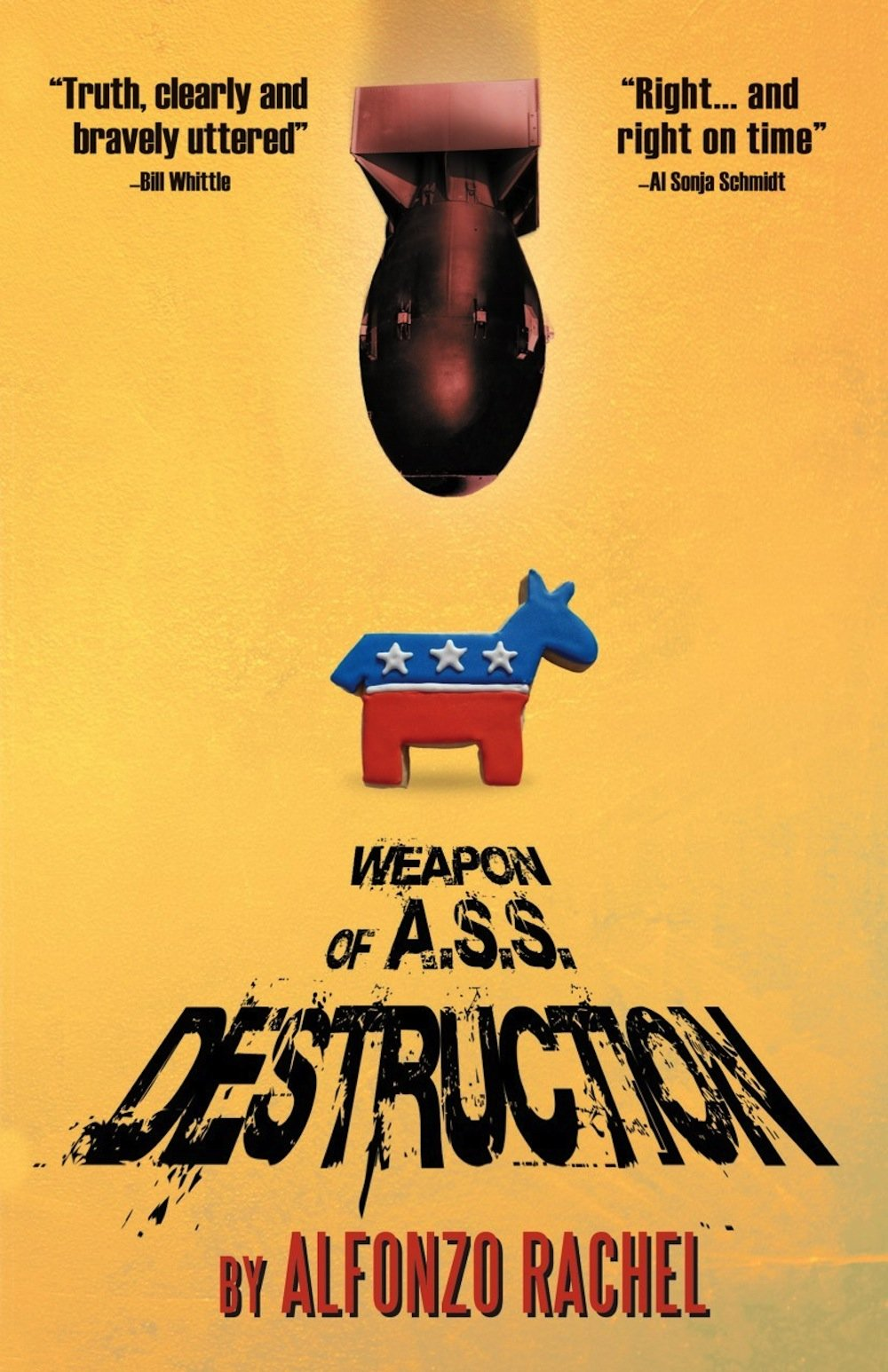 Weapon of A.S.S. Destruction