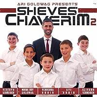 Sheves Chaverim 2