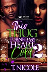 This Thug Turned My Heart Cold 2 Kindle Edition