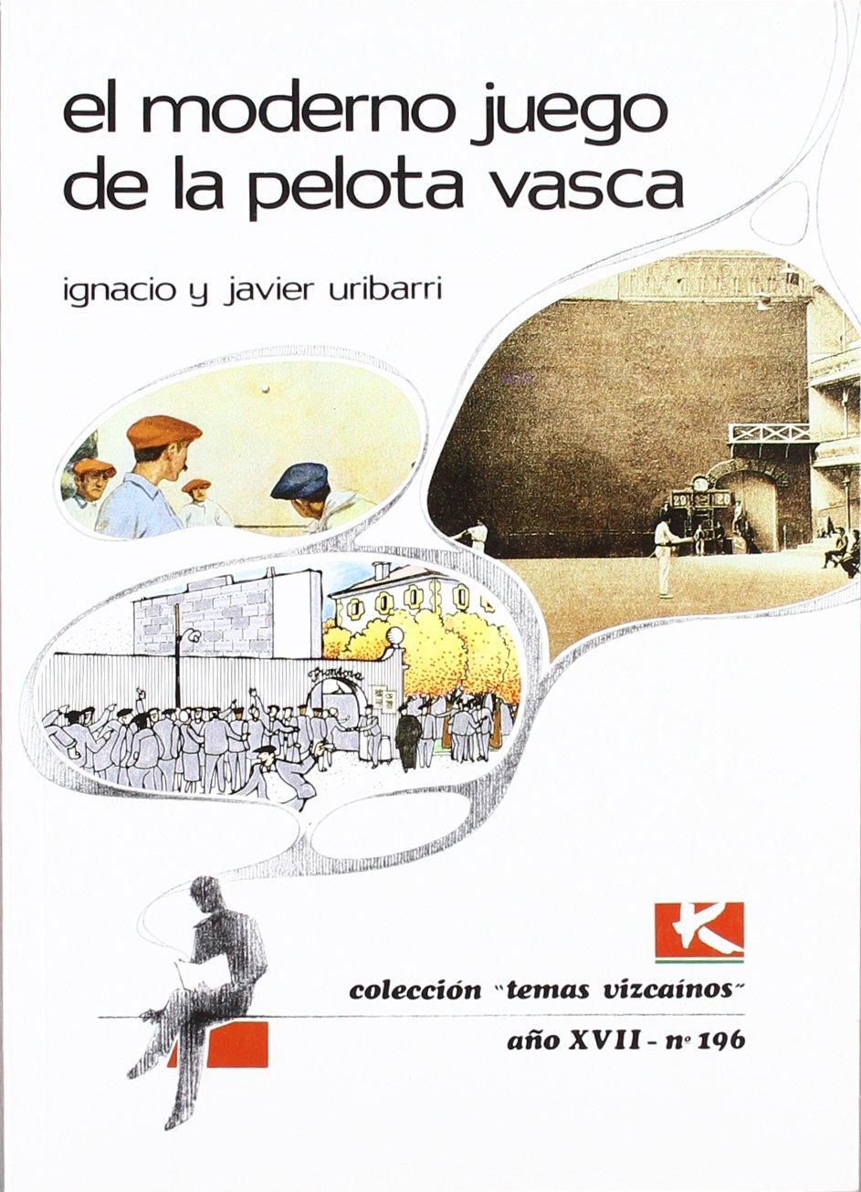 Moderno juego de la pelota vasca, el Bizkaiko Gaiak Temas Vizcai ...