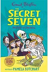 Secret Seven: Mystery of the Skull Paperback
