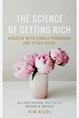The Science of Getting Rich: Updated with Female Pronouns and Study Guide Kindle Edition