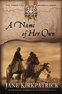A Name of Her Own (Tender Ties Historical Series)