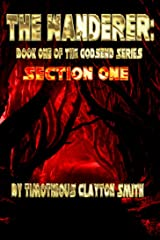 The Wanderer: Book One of the Godsend Series: Section One Kindle Edition