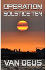 Operation Solstice Ten (The Triangular Files) Kindle Edition