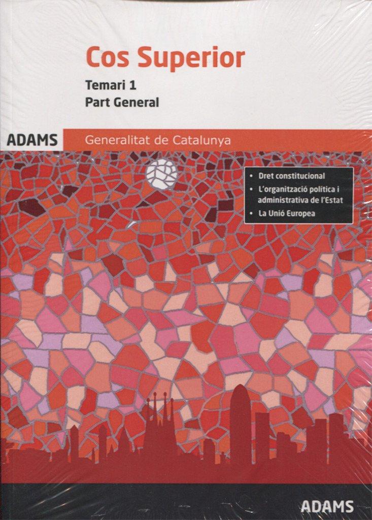 Cos Superior Part General De La Generalitat De Catalunya Temari 1 Amazon De Fremdsprachige Bücher