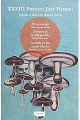 Otros mundos ; En busca de la vida perdida ; La noche en que murió Charlie Paperback