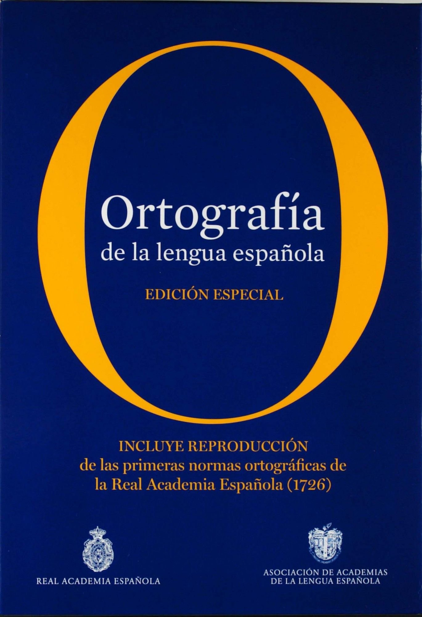 Ortografía de la lengua española. Edición coleccionista ...