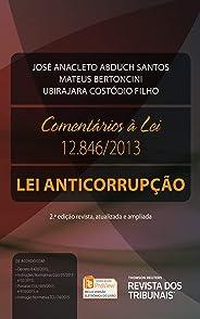 Comentários à lei 12.846/2013: Lei Anticorrupção