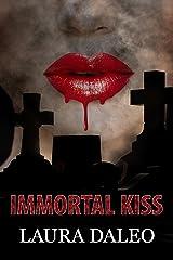 Immortal Kiss Kindle Edition