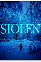 Stolen (A Riveting Kidnapping Mystery Series Book 6) Kindle Edition