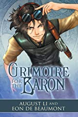 A Grimoire for the Baron (Steamcraft and Sorcery) Paperback