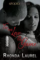 For the Love of the Game (The Blake Boys Book 1) Kindle Edition