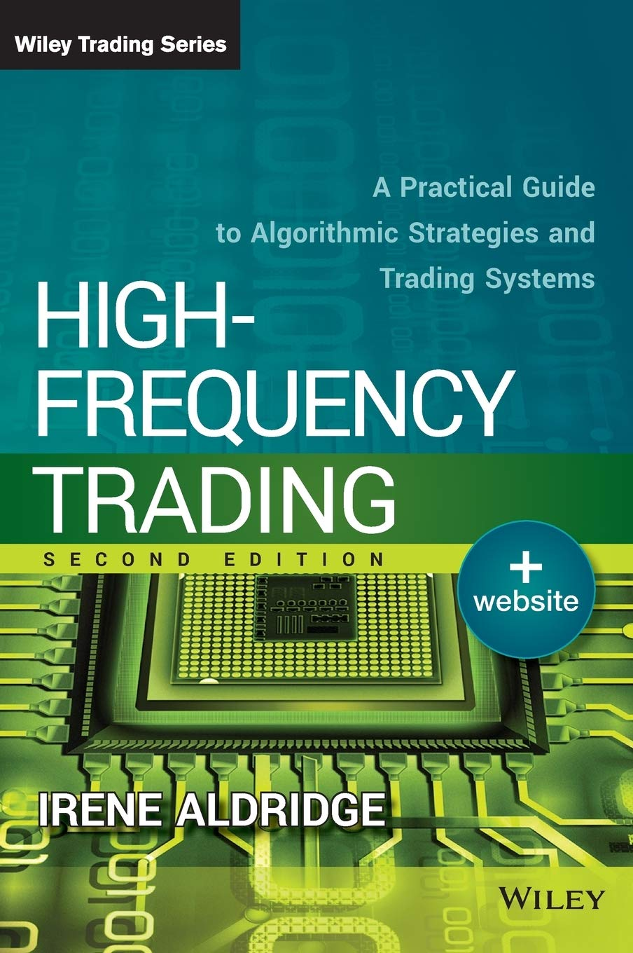 High Frequency Trading A Practical Guide To Algorithmic Strategies And Trading Systems Aldridge Irene 9781118343500 Amazon Com Books