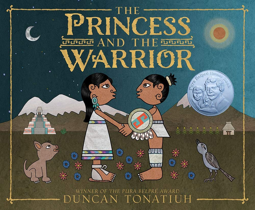 The Princess and the Warrior: A Tale of Two Volcanoes (Americas Award for  Children's and Young Adult Literature. Commended): Tonatiuh, Duncan:  9781419721304: Amazon.com: Books