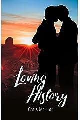 Loving History Kindle Edition