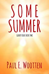 Some Summer: Grebey Creek Book Two Kindle Edition