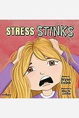 Stress Stinks: 5 (Without Limits) Paperback