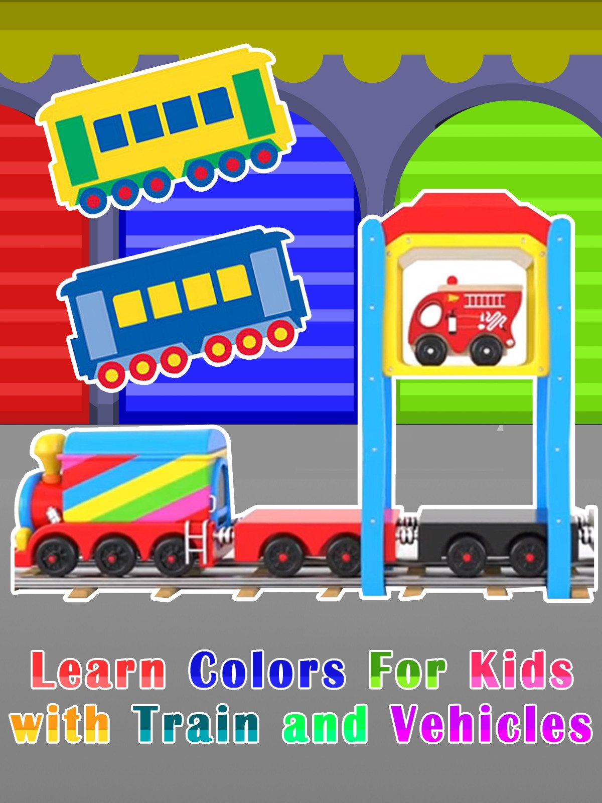 Learn Colors For Kids with Train and Vehicles on Amazon Prime Video UK