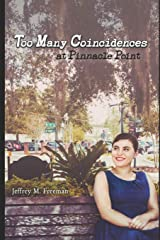 Too Many Coincidences at Pinnacle Point Paperback
