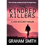 The Kindred Killers (The Jake Boulder Thrillers Book 2)