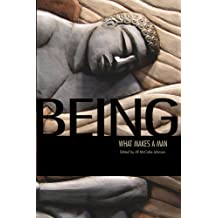 Being: What Makes a Man (Being What Makes You Book 2) Mar 31, 2015